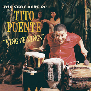 King of Kings: The Very Best of Tito Puente album