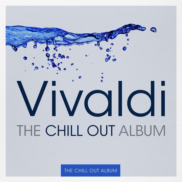 Vivaldi - The Chill Out Album Albumcover