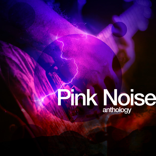 2018 Pink Noise Anthology