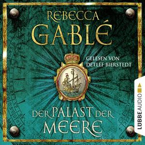Der Palast der Meere - Waringham Saga 5 (Ungekürzt) Audiobook