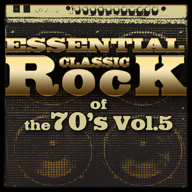 Essential Classic Rock of the 70's-Vol.5 Albumcover