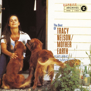 The Best of Tracy Nelson & Mother Earth album