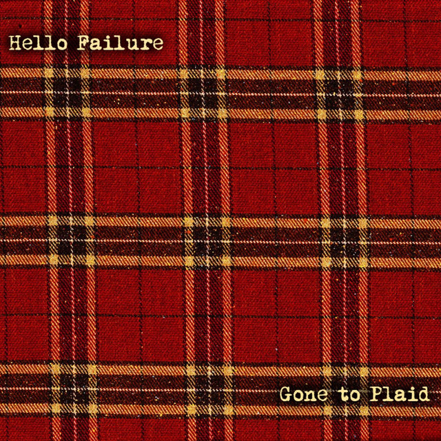 Gone to Plaid