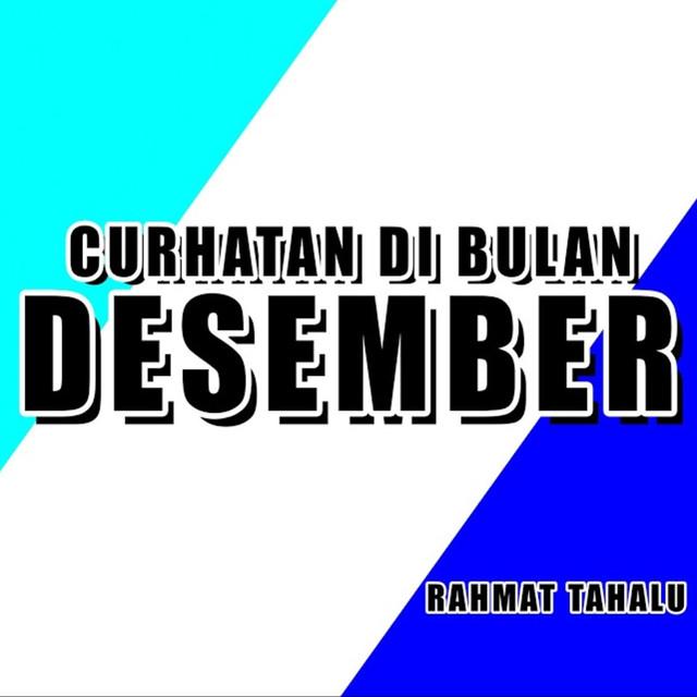 free download lagu Curhatan Di Bulan Desember gratis