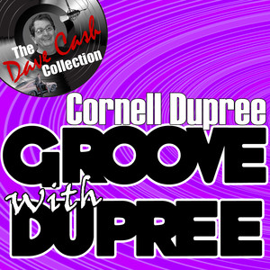 Groove With Dupree - [The Dave Cash Collection] album