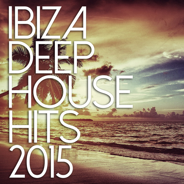 Ibiza chill out songtexte lyrics bersetzungen for Deep house hits