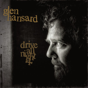 Glen Hansard, Eddie Vedder, Jake Clemons Drive All Night cover
