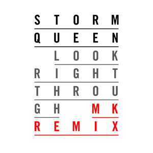 Storm Queen Look Right Through [MK Vocal] [Version] cover