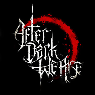 After Dark We Rise