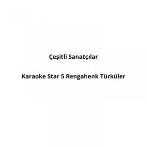 Karaoke Star 5 Rengahenk Türküler Albümü