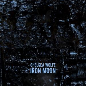 Chelsea Wolfe, Iron Moon på Spotify