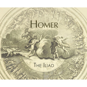 The Iliad (Unabridged)